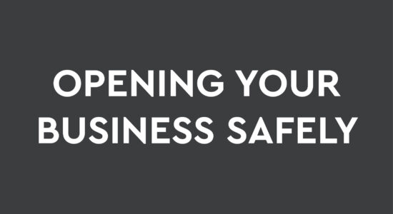 Opening your business safely